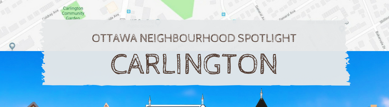 Neighbourhood Snapshot : Carlington is an Ottawa Community to Watch